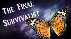 Final survivalist